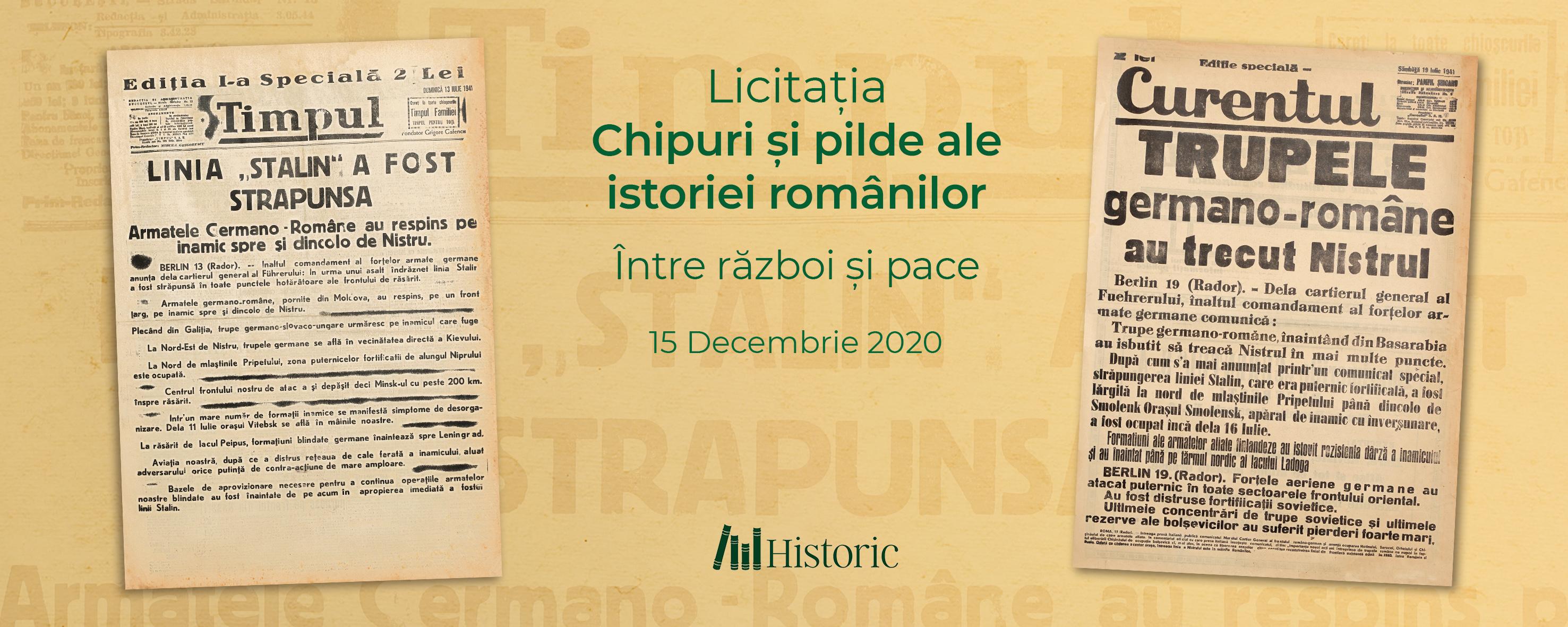 """Licitația Chipuri și pilde ale istoriei românilor - """"Între război și pace"""""""