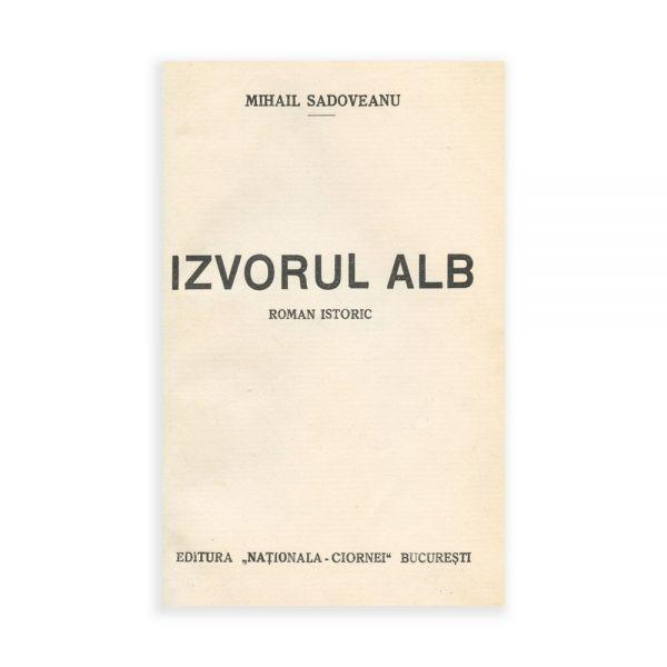 Mihail Sadoveanu, Izvorul Alb, cu legătura Regelui Carol al II-lea