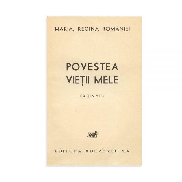 Maria Regina României, Povestea Vieții Mele, trei volume