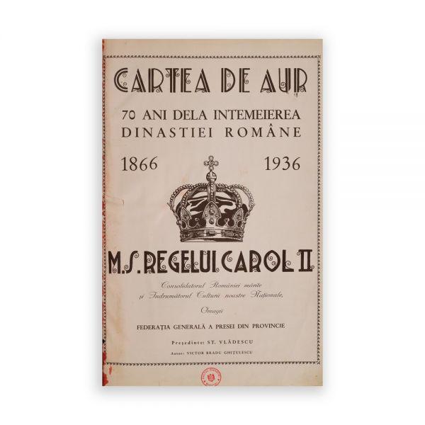 Victor Bradu Ghițulescu, Cartea de Aur - Cultul Dinastiei, 1939