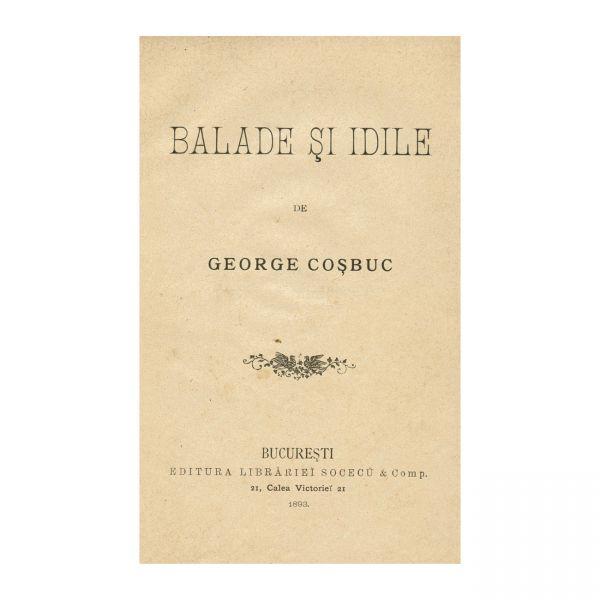 George Coșbuc, Balade și Idile, prima ediție, 1893, piesă rară