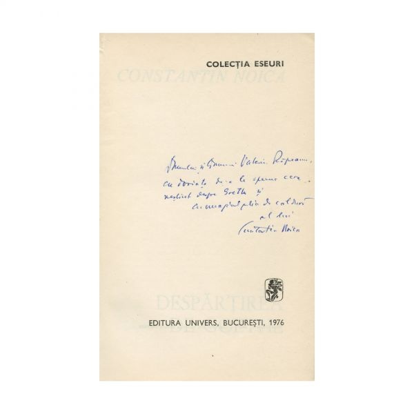 Constantin Noica, Despărțirea de Goethe, 1976, cu dedicație