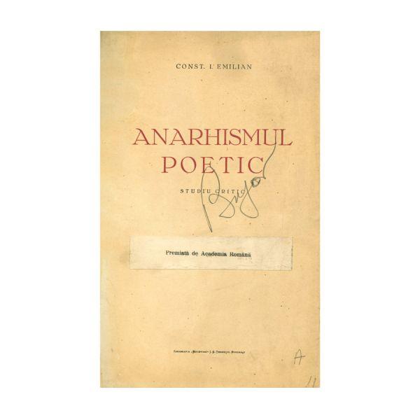 Const. I. Emilian, Anarhismul poetic, cu dedicație