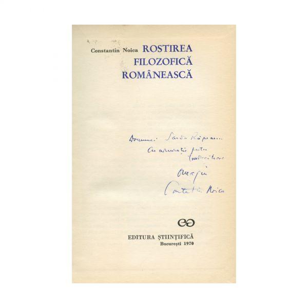 Constantin Noica, Rostirea filozofică românească, 1970, cu dedicație