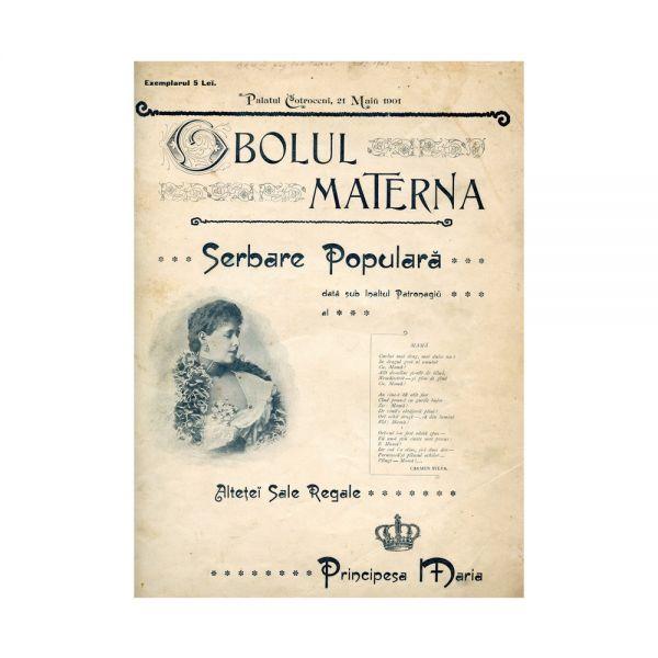 Obolul Materna. Serbare populară dată sub înaltul patronaj al A.S.R. Principesa Maria