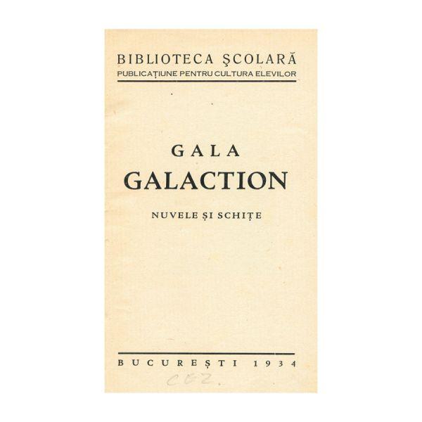 Gala Galaction, Nuvele și Schițe, București,  cu dedicație.
