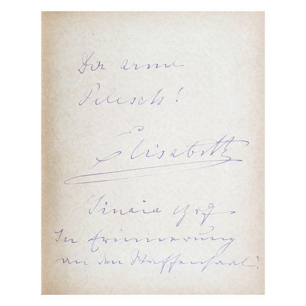 Carmen Sylva, Pelesch im dienst, 1888, cu dedicația reginei Elisabeta