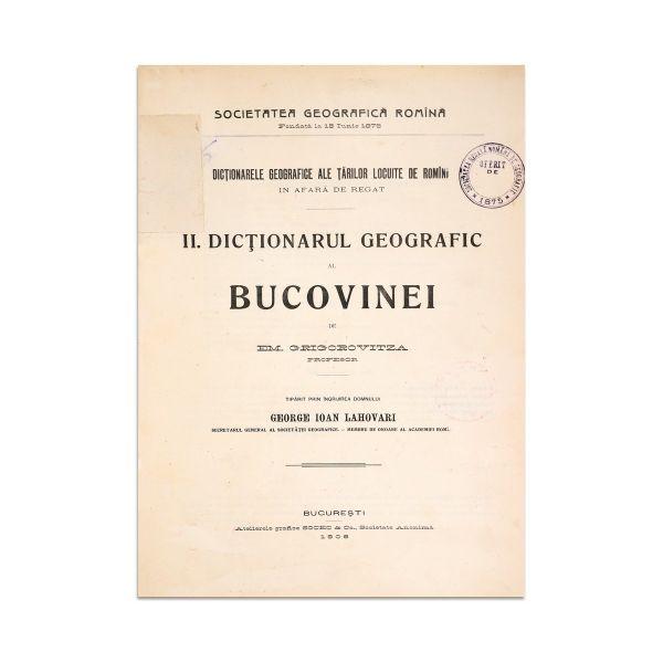 Em. Grigorovitza, Dicționarul Geografic al Bucovinei, 1908