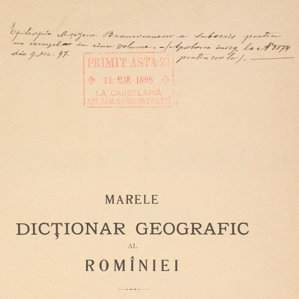 Marele Dicționar Geografic al României, 1898 - 1902, 5 volume