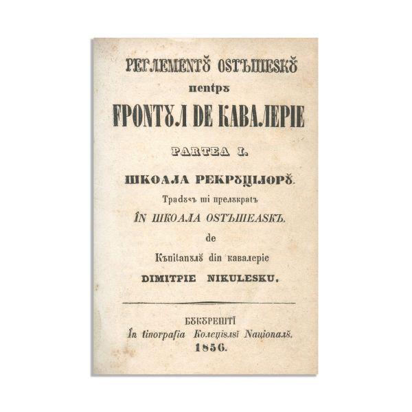 Dimitrie Niculescu, Regulamentul Ostășesc, 1856