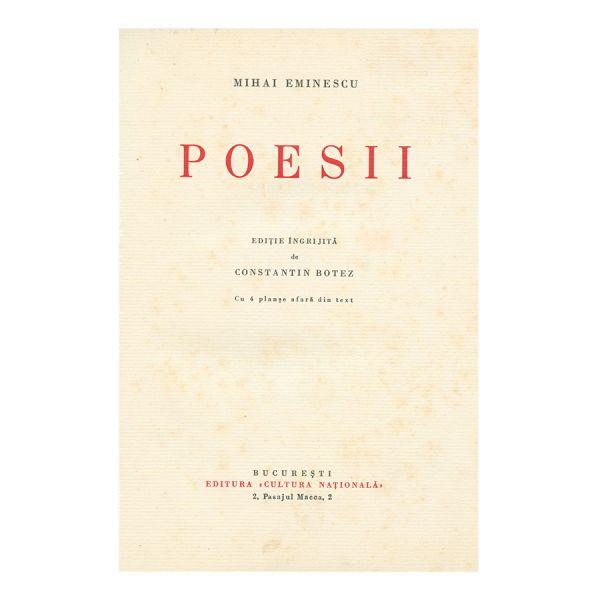 Mihai Eminescu, Poezii, vol I, Exemplar biblifil, tipărit pentru Dr. Ion Cantacuzino, ediția Botez