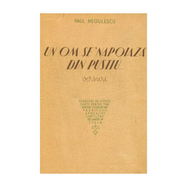 Paul Negulescu, Un om se napoiază din pustiu, cu dedicație