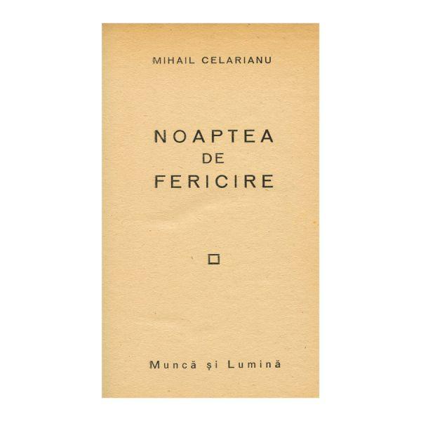 Mihai Celarianu, Noaptea de fericire, cu dedicație