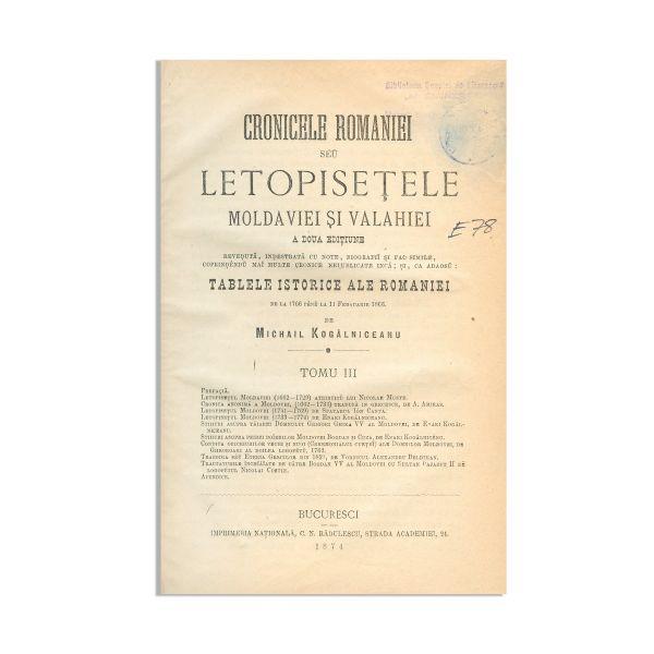 Mihail Kogălniceanu, Cronicele României sau Letopiseţele Moldaviei şi Valahiei, 1872, 3 tomuri