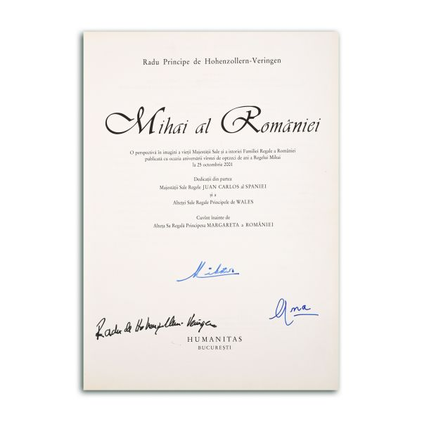 Radu Principe de Hohenzollern-Veringen, Mihai al României, cu semnături olografe