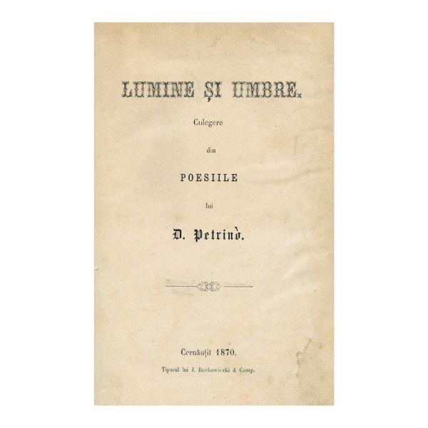 D. Petrino, Lumine și umbre, culegere de  poesii, ed I-a